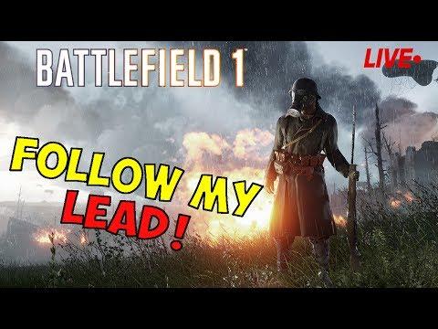 🔴 LIVE! - BATTLEFIELD 1 - STRAP UP GUYS! - DLC OPERATIONS