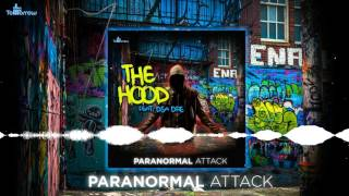 Paranormal Attack  The Hood Feat Dsa Dre Free Dl
