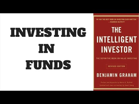 THE INTELLIGENT INVESTOR AND INVESTMENT FUNDS