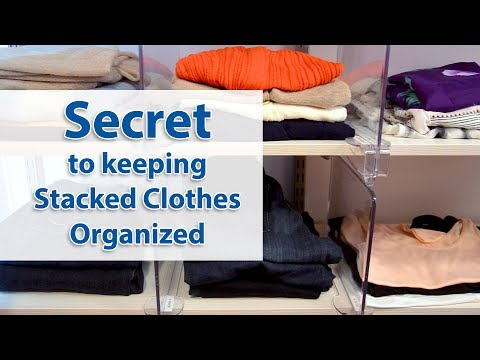 Secrets to Keeping Stacked Clothes Organized