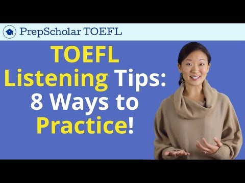 [UPDATED 2018] TOEFL Tips: 8 Ways to Practice TOEFL Listening!