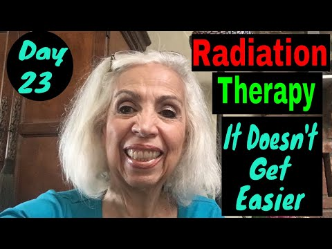 Radiation Therapy - Day 23 - It Doesn't Get Easier