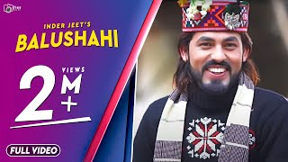 Latest Pahari Song | Balushahi | Inder Jeet | Official Video | Surender Negi | iSur Studios