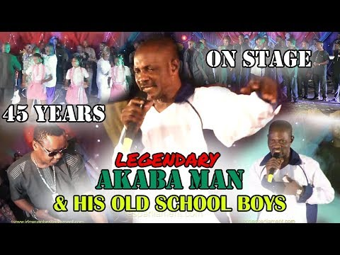 AKABA MAN & HIS OLD SCHOOL BOYS 45 YEARS ON STAGE - BENIN