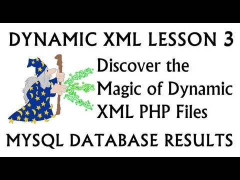 Discover Dynamic XML: MySQL PHP Database Results Loop Tutorial