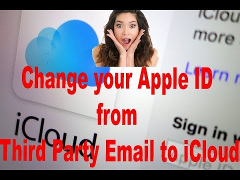 How to Change your Apple ID from Third Party Email to iCloud