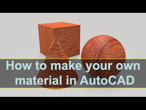 How to make your own material in AutoCAD