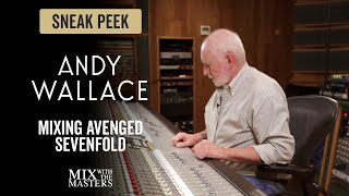 Mixing Avenged Sevenfold - Andy Wallace