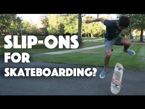 Are Vans Slip-ons Good for Skateboarding?