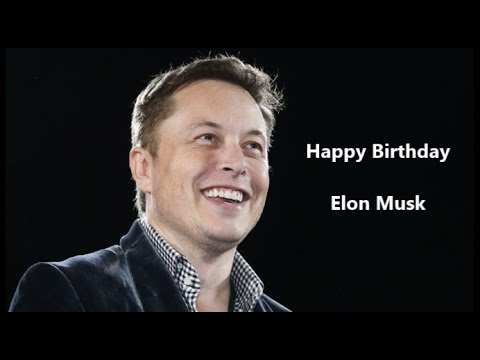 Happy Birthday Elon Musk | Birthday Video Greeting