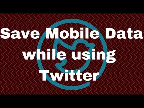 How to Save Mobile Data while using Twitter