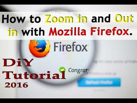 How to Zoom in and Zoom Out with Mozilla Firefox. Live Tutorial
