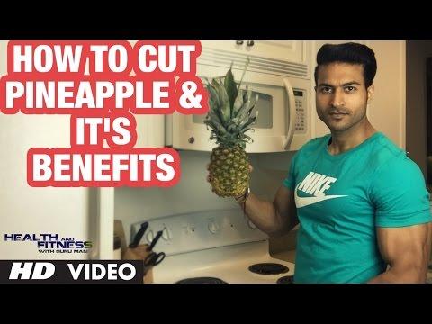 How to Cut PINEAPPLE & It's Benefits by Guru Mann