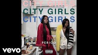 City Girls - Rap S**t (Audio)