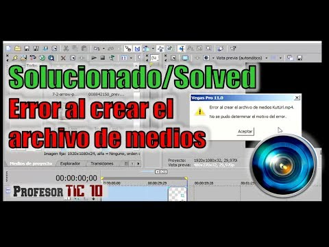 Solucionar el Error al crear el archivo de medios de Vegas Pro Solved Error creating the media file