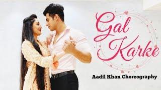Gal Karke | Asees Kaur | Gaana Originals | Aadil Khan /Krutika Solanki Choreography | Benazir shaikh
