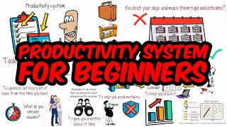 Developing a Productivity System for Beginners