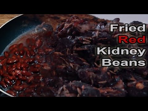 Fried Red Kidney Beans - Easy to Make