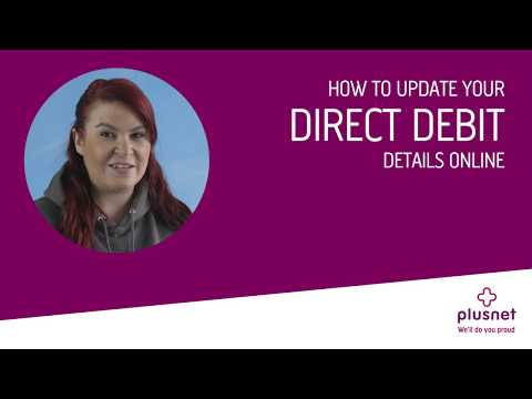 How to change or add your Direct Debit details   Plusnet Help