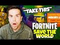 HE GAVE ME HIS LEGENDARY WEAPONS Fortnite Save The World 4