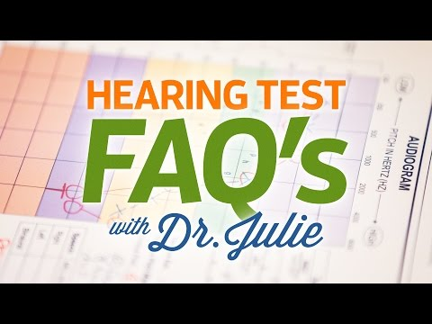 Hearing Test FAQs with Dr. Julie