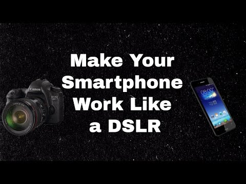 Make Your Android Phone Work Like DSLR