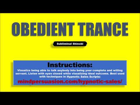 Obedient Trance - Easily Talk Anybody Into Following Your Every Commands - Subliminal Affirmations