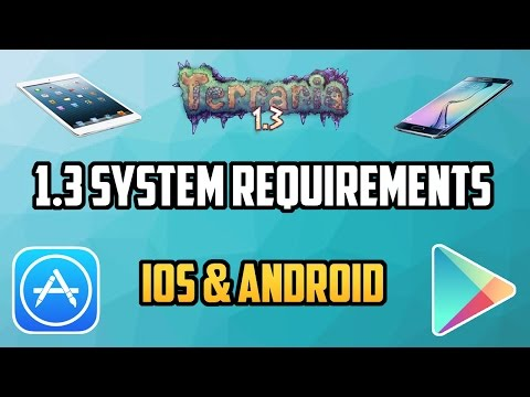 Terraria Mobile 1.3 | RAM/System Requirements for 1.3 on iOS/Android