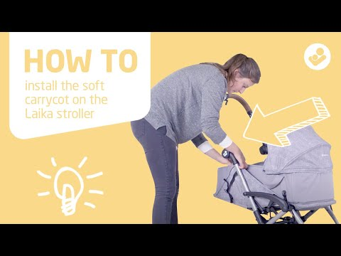 Maxi-Cosi | Laika soft carrycot | How to install on Laika stroller