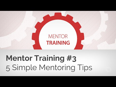 Mentor Training #3: 5 Tips to Keep Mentoring Simple