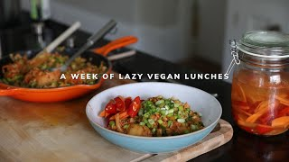 a week of 'lazy' vegan lunches