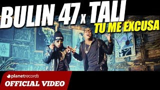 BULIN 47 x TALI - Tu Me Excusa [Official Video] Dembow - Trap - Trapbow - 2017 2018