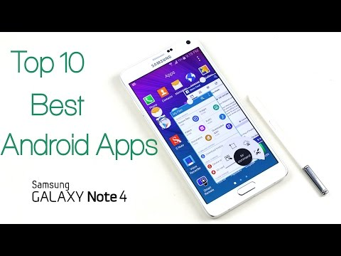 Top 10 Best Apps for Galaxy Note 4