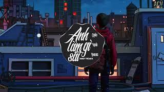 Anh Làm Gì Sai (Andy Remix) - Châu Khải Phong | Nhạc Trẻ Remix EDM Tik Tok Gây Nghiện Hiện Nay
