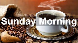 Sunday Morning Jazz - Positive Jazz and Bossa Nova Music to Happy Morning
