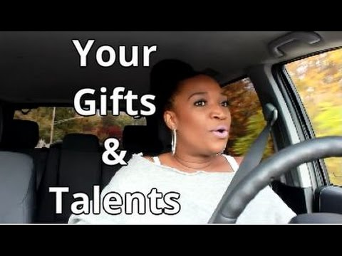 Gifts & Talents
