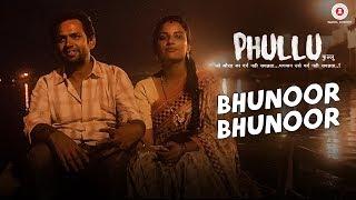 Bhunoor Bhunoor | Phullu | Sharib Ali Hashmi, Jyotii Sethi & Nutan Surya |Arun Singh & Sonika Sharma