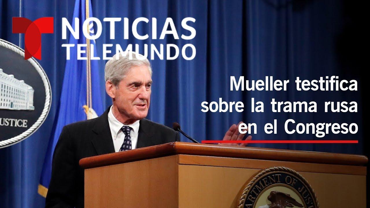 EN VIVO: El exfiscal especial Robert Mueller testifica sobre la investigación de la trama rusa