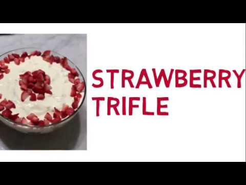 What's for Dessert? How to Make Strawberry Trifle
