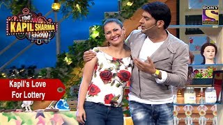 Kapil Confesses His Love For Lottery - The Kapil Sharma Show