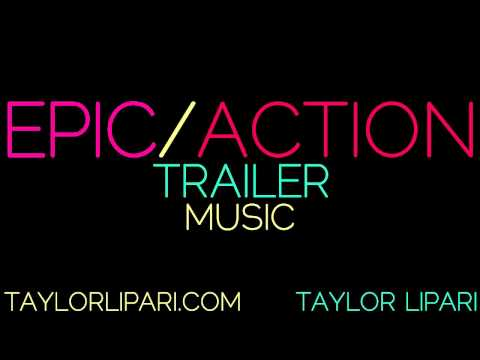 Epic/Action Trailer Music