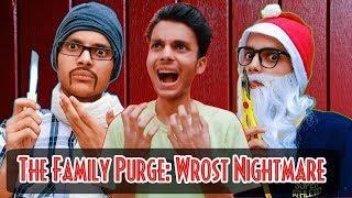 RJ Gaurav Kumar - | The Family Purge : Wrost Nightmare |
