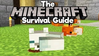 How To Tame Foxes! ▫ The Minecraft Survival Guide (Tutorial Lets Play) [Part 169]