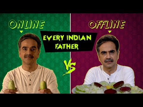 Indiatimes | Father's Day Special - Online VS Offline Dad | Every Indian Dad Ever