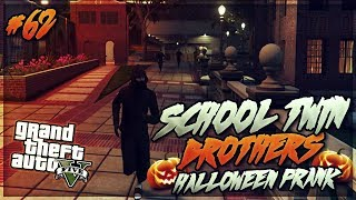 GTA 5 School Twin Brothers Ep. 62 - EXTREME HALLOWEEN PRANK GONE WRONG