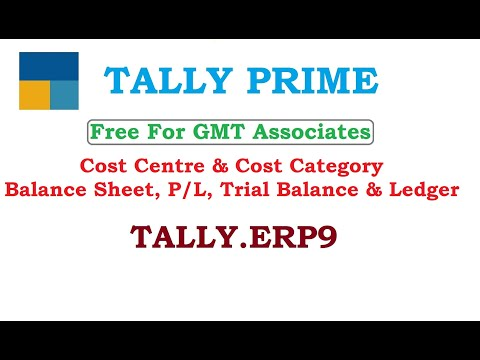 Cost Centre & Cost Category -  Balance Sheet, P/L, Trial Balance & Ledger