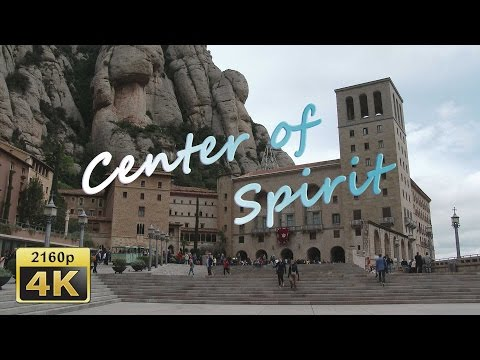 Montserrat, Catalonia - Spain 4K Travel Channel