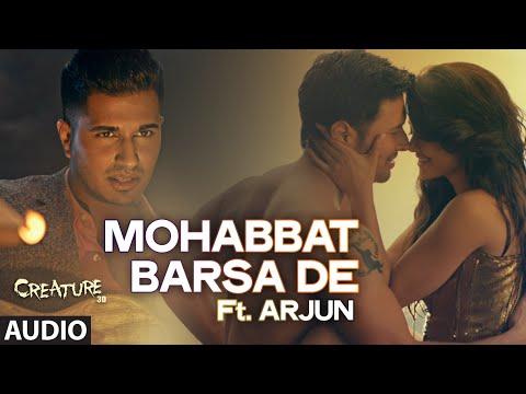 Xxx Mp4 Exclusive Quot Mohabbat Barsa De Quot Full AUDIO Song Arjun Arijit Singh Creature 3D Sawan Aaya Hai 3gp Sex