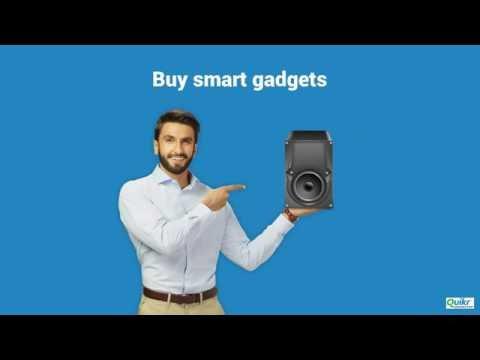 Buy Smart Gadgets, Only Using Quikr Doorstep