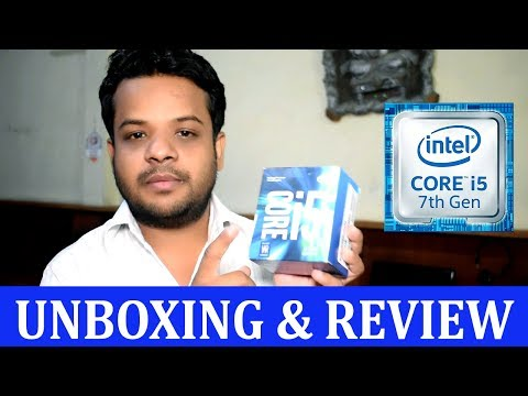 Intel Core i5 7th Generation Processor, Unboxing & Review (HINDI)